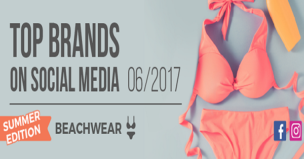 Top Brands Summer Edition: i migliori brand beachwear su Facebook e Instagram
