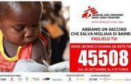 """MSF: """"Abbiamo un vaccino che salva migliaia di bambini. Faglielo tu""""!"""