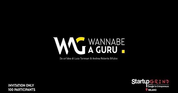 Wannabe a Guru: le interviste