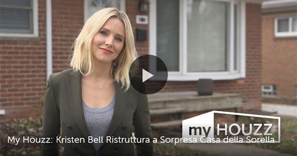 "Houzz lancia la web serie ""My Houzz"": la prima protagonista è Kristen Bell"