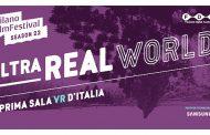 """Milano Film Festival e Fastweb Digital Academy presentano """"Ultrareal World"""", la prima sala cinematografica VR 360° d'Italia"""
