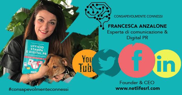 #ConsapevolmenteConnessi: la rubrica di Francesca Anzalone – 9