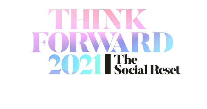 "We Are Social presenta Think Forward 2021 ""The Social Reset"""