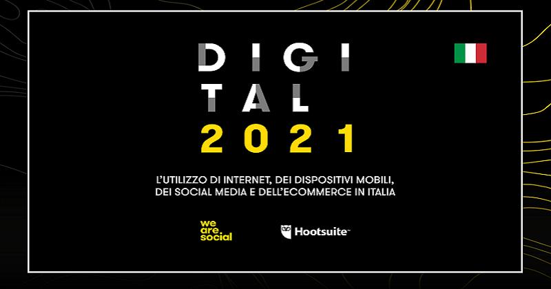 We Are Social ha presentato il report annuale Digital 2021
