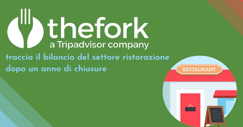Un anno di pandemia per i ristoranti italiani: lo studio di TheFork