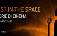 Lost in The Space: The Space Cinema lancia il podcast