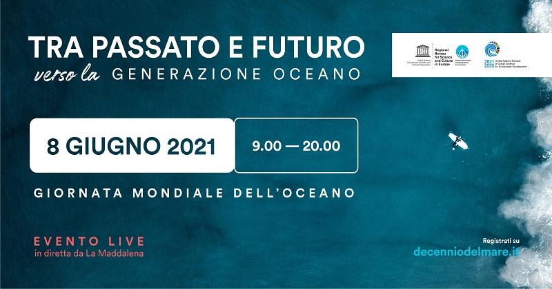 """Decennio del Mare celebra la Giornata Mondiale dell'oceano con l'evento """"Tra passato e futuro verso la Generazione Oceano"""""""