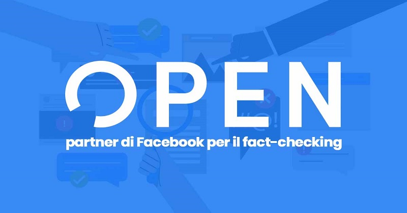 Open diventa partner di Facebook per il fact-checking in Italia